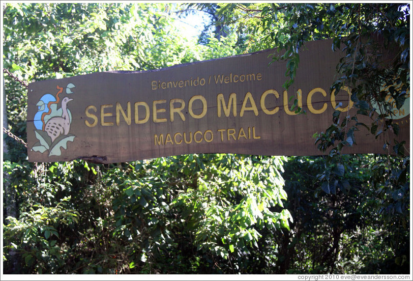 Entrance to Sendero Macuco.