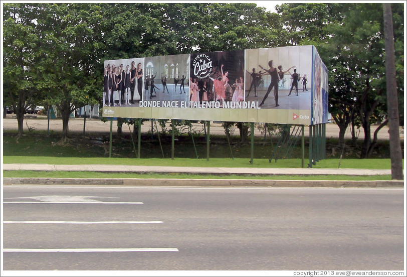 "Billboard saying ""Auténtica Cuba, donde nace el talento mundial"" (""Authentic Cuba, where world talent is born"")."