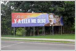"Billboard with quote from José Martí: ""De la América soy hijo, y a ella me debo"" (""I am a son of America, and am indebted to her"")."