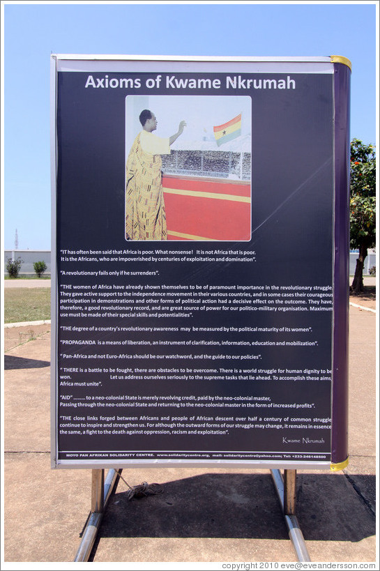 "The axioms of Kwame Nkrumah, for example: ""A revolutionary fails only if he surrenders."" Kwame Nkrumah Memorial Park."