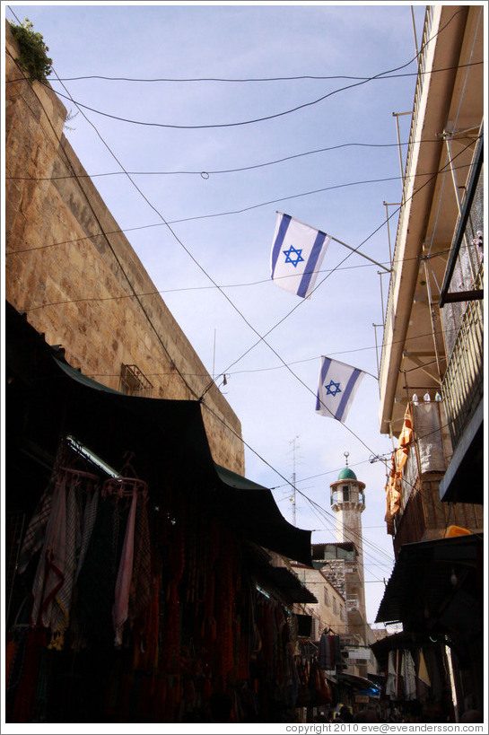 Israeli flags and a mosque, Al-Wad Street, Muslim Quarter, Old City of Jerusalem.