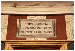 Sign reading Indulgentia Plenaria Perpetua Pro Vivis et Defunctis, Chapel of St Joseph in the Holy Land, The Pantheon.