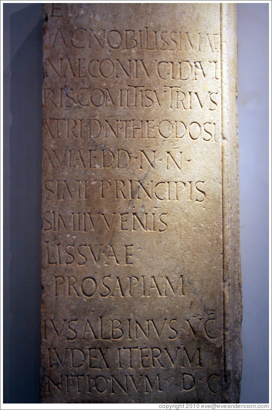 Dedication to the mother of emperor Theodosius, 389-391 AD.  Museo Palatino (Palatine Museum).