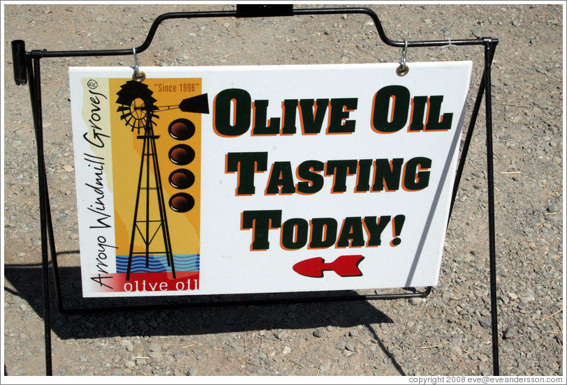 Olive Oil Tasting sign.  Arroyo Windmill Groves.